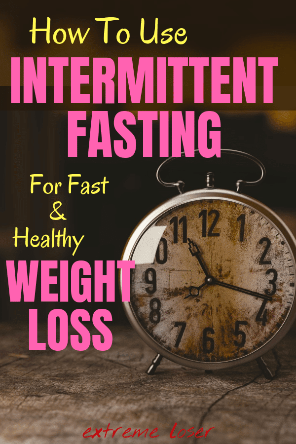Intermittent fasting for weight loss is one of the most efficient ways to lose weight and burn fat. It became very popular especially among women who reported losing huge amounts of weight. WE made a complete intermittent fasting for beginners guide, with step by step process. #extremeloser