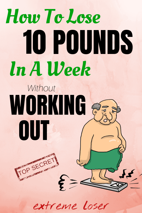 How to lose 10 pounds in a week without working out? Easy. Proper and easy diet, but healthy also is a key. 7 days is a short period of time and everyone can do it. We made this great and free meal plan for everyone to shrink their waist and look awesome in a week! Check it out! #extremeloser