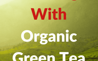 How To Lose Weight With Organic Green Tea