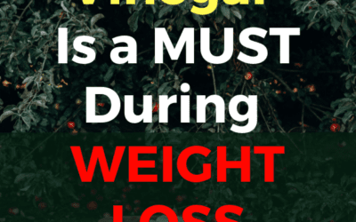 Why Apple Cider Vinegar Is a Must During Weight Loss