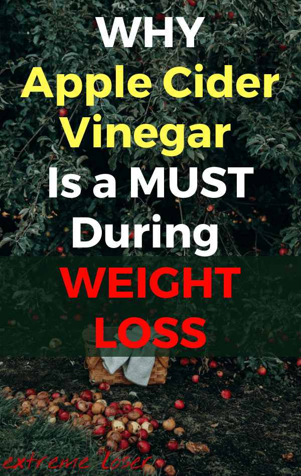 ExtremeLoser.com | WHY Apple Cider Vinegar Is a MUST During WEIGHT LOSS | #apple #applecidervinegar #healthylifestyle #loseweight #weightloss #cider #diet #mealplan #fatburning #plan #detox #drink #tasty #fruit #fermentation #hearthealth #transformation